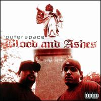 Blood and Ashes - Outerspace