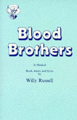 Blood Brothers: A Musical - Book, Music and Lyrics - Russell, Willy