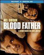 Blood Father [Blu-ray] - Jean-François Richet