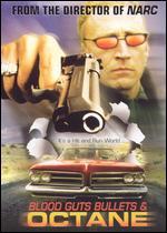 Blood, Guts, Bullets and Octane - Joe Carnahan