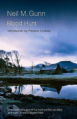 Blood Hunt - Gunn, Neil M, and Lindsay, Frederic (Introduction by)