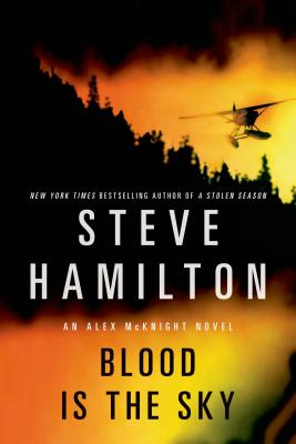 Blood Is the Sky - Hamilton, Steve