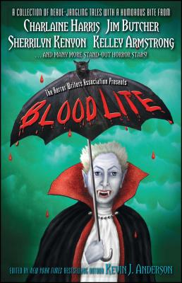 Blood Lite: An Anthology of Humorous Horror Stories - Anderson, Kevin J (Editor)