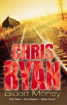 Blood Money. Chris Ryan - Ryan, Chris