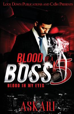 Blood of a Boss 5: Blood in my Eyes - Askari