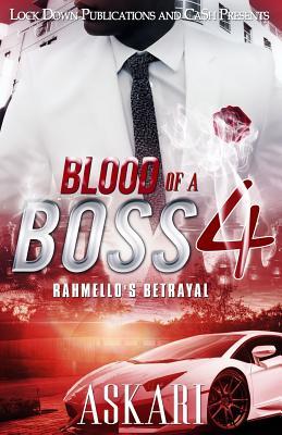 Blood of a Boss IV: Rahmello's Betrayal - Askari