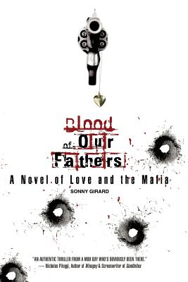 Blood of Our Fathers - Girard, Sonny