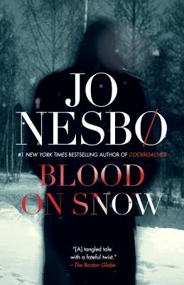 Blood on Snow - Nesbo, Jo, and Smith, Neil (Translated by)