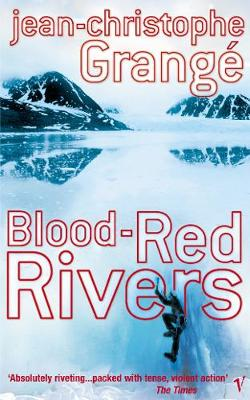 Blood Red Rivers - Grange, Jean-Christophe
