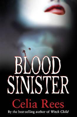 Blood Sinister - Rees, Celia