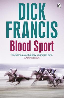 Blood Sport - Francis, Dick