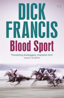 Blood Sport - Francis, Dick