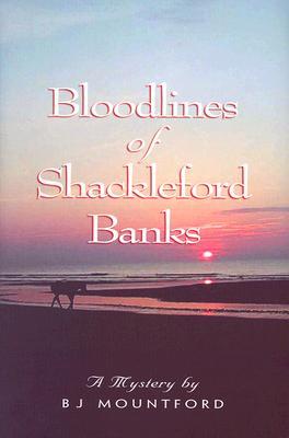 Bloodlines of Shackleford Banks - Mountford, B J
