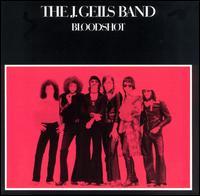 Bloodshot - The J. Geils Band