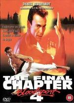 Bloodsport 4: The Final Chapter