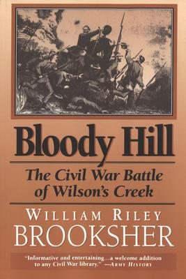 Bloody Hill (P) - Brooksher, William R, Gen.