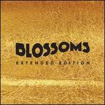 Blossoms [Extended Edition]