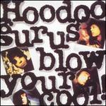 Blow Your Cool! [Bonus Tracks]