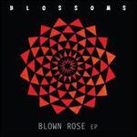 Blown Rose EP