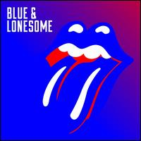 Blue and Lonesome [Deluxe Edition] - The Rolling Stones