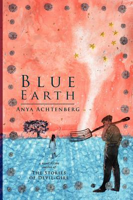 Blue Earth - Achtenberg, Anya