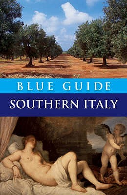 Blue Guide Southern Italy - Blanchard, Paul