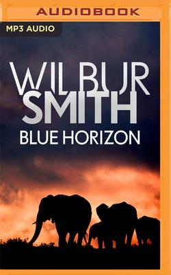 Blue Horizon - Smith, Wilbur, and Barrett, Sean (Read by)