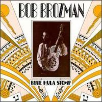 Blue Hula Stomp - Bob Brozman