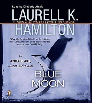 Blue Moon - Hamilton, Laurell K, and Alexis, Kimberly (Read by)