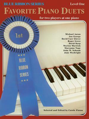 Blue Ribbon Favorite Piano Duets, Vol 1: Level 1 - Flatau, Carole (Editor)