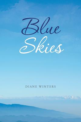 Blue Skies - Winters, Diane
