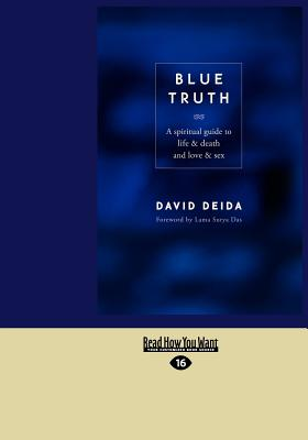 Blue Truth (1 Volume Set) - Deida, David