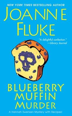 Blueberry Muffin Murder - Fluke, Joanne