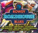 Blues Bureau?s Rowdy Roadhouse Blues