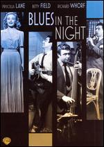 Blues in the Night - Anatole Litvak