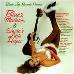 Blues, Mistletoe & Santa's Little Helper