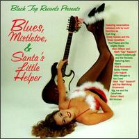 Blues, Mistletoe & Santa's Little Helper - Various Artists