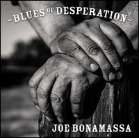 Blues of Desperation [Deluxe] - Joe Bonamassa