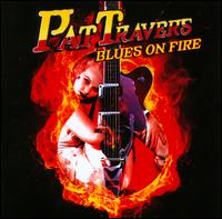 Blues On Fire - Pat Travers