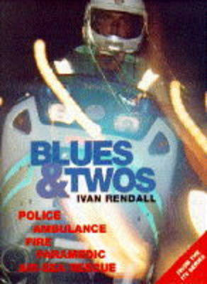 Blues & Twos - Rendall, Ivan