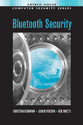 Bluetooth Security - Gehrmann, Christian, and Persson, Joakim, and Smeets, Ben