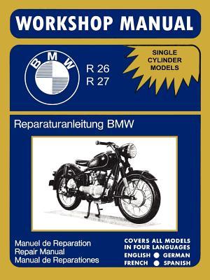 BMW Motorcycles Factory Workshop Manual R26 R27 (1956-1967) - Bmw