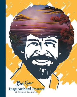 Bob Ross Inspirational Posters: 12 Designs to Display - Ross, Bob