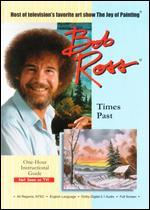 Bob Ross: Times Past