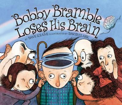 Bobby Bramble Loses His Brain - Keane, Dave