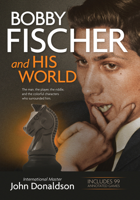 https://www4.alibris-static.com/bobby-fischer-and-his-world-the-man-the-player-the-riddle-and-the-colorful-characters-who-surrounded-him/isbn/9781890085193_l.jpg