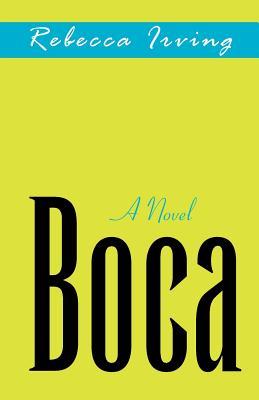 Boca - Irving, Rebecca