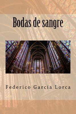 Bodas de Sangre - Garcia Lorca, Federico, and Tues, Jm (Editor)