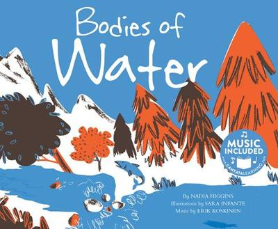 Bodies of Water - Higgins, Nadia, and Koskinen, Erik