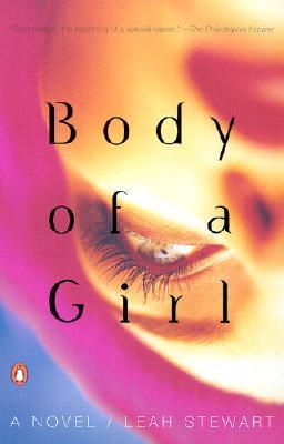 Body of a Girl - Stewart, Leah